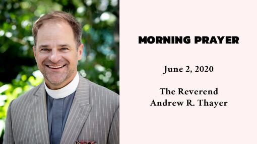 Morning Prayer - June 2, 2020