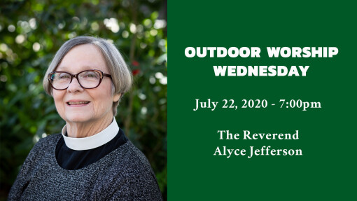 Outdoor Worship Wednesday - July 22, 2020