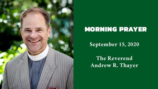 Morning Prayer - September 15, 2020