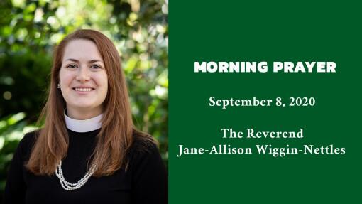 Morning Prayer - September 8, 2020