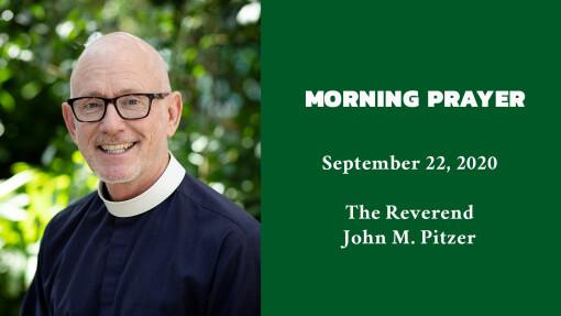 Morning Prayer - September 22, 2020