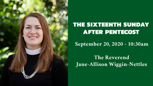 The Sixteenth Sunday after Pentecost - 10:30am