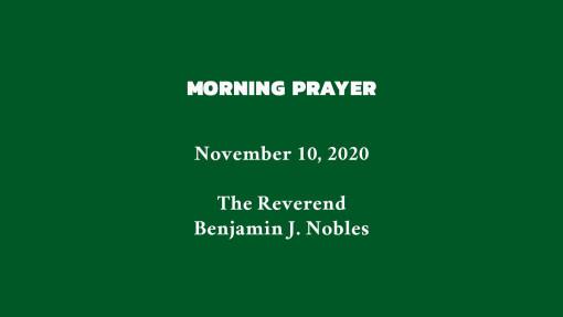 Morning Prayer - November 10, 2020