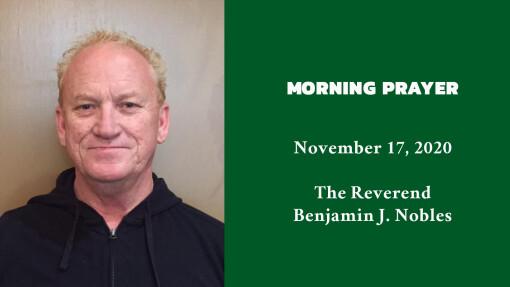 Morning Prayer - November 17, 2020