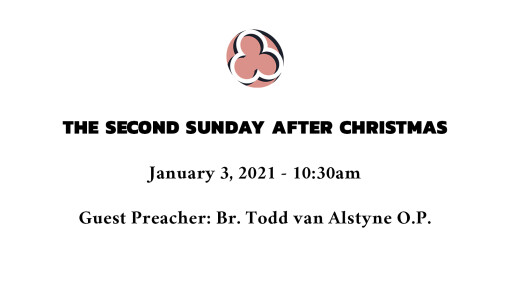 The Second Sunday after Christmas - 10:30am