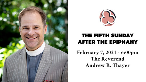Fifth Sunday after the Epiphany - 6:00pm