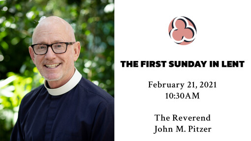 The First Sunday In Lent - 10:30am