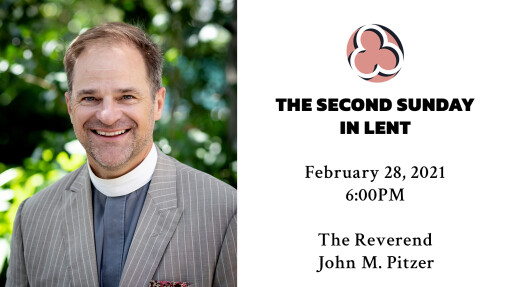 The Second Sunday in Lent - 6:00pm