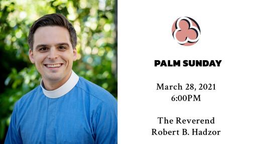 Palm Sunday 6:00Pm