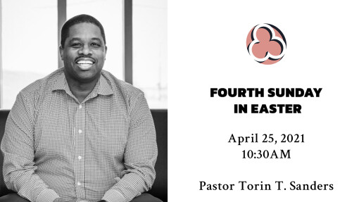 Fourth Sunday in Easter - 10:30am