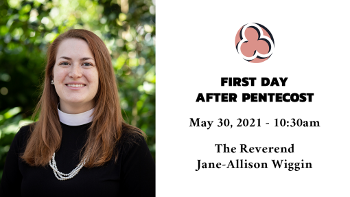 The First Sunday after Pentecost - 10:30am