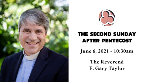 The Second Sunday after Pentecost - 10:30am